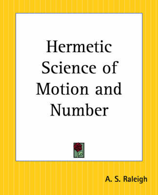 Hermetic Science of Motion and Number by A.S. Raleigh image