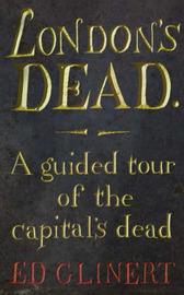 London's Dead by Ed Glinert image