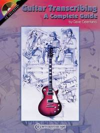 Guitar Transcribing - A Complete Guide by Dave Celentano image