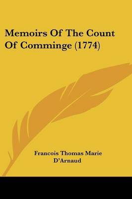 Memoirs Of The Count Of Comminge (1774) by Francois Thomas Marie D'Arnaud image