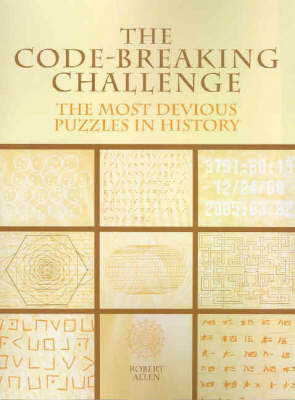 The Code-Breaking Challenge by Allen Robert