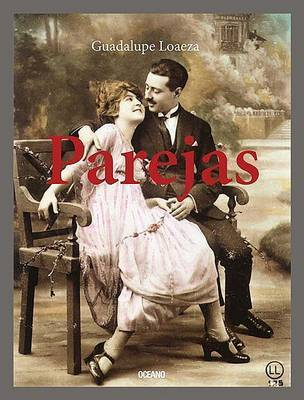 Parejas by Guadalupe Loaeza