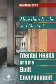 Mental Health and The Built Environment by David Halpern image