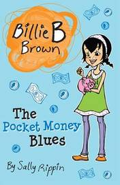 The Pocket Money Blues by Sally Rippin