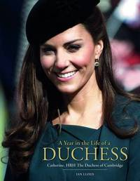 A Year in the Life of a Duchess by Ian Lloyd