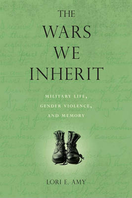 The Wars We Inherit by Lori E Amy image