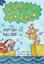 Wyatt Burp Rides Again by Greg Trine