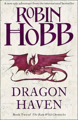 Dragon Haven (Rain Wild Chronicles #2) by Robin Hobb
