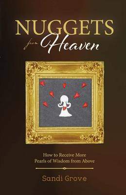 Nuggets from Heaven by Sandi Grove image