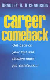 Career Comeback by Bradley G. Richardson