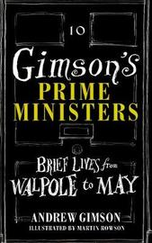 Gimson's Prime Ministers by Andrew Gimson image