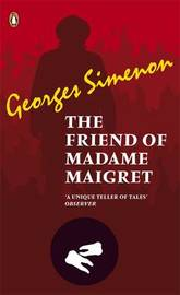The Friend of Madame Maigret by Georges Simenon image