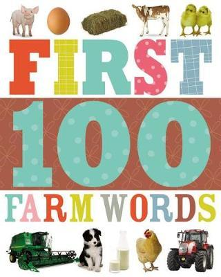 First 100 Farm Words by Thomas Nelson