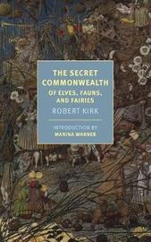 The Secret Commonwealth by Robert Kirk