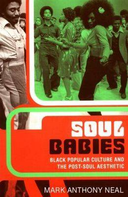 Soul Babies by Mark Anthony Neal image