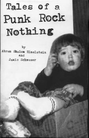 Tales of a Punk Rock Nothing by Abram Shalom Himelstein image