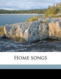 Home Songs by David Chalmers Nimmo