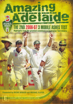 Amazing Adelaide - The 2nd 2006/7 3 Mobile Ashes Test on DVD