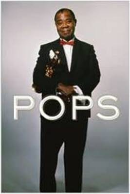 Pops: A Life of Louis Armstrong by Terry Teachout