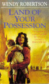 Land of Your Possession by Wendy Robertson image