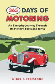 365 Days of Motoring by Nigel Freestone