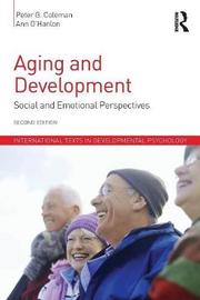 Aging and Development by Peter G. Coleman
