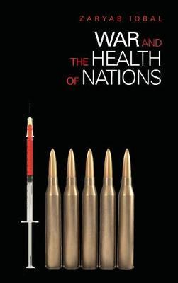 War and the Health of Nations by Zaryab Iqbal image