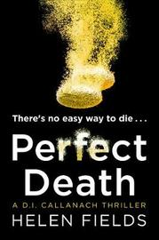 Perfect Death by Helen Fields image