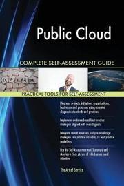 Public Cloud Complete Self-Assessment Guide by Gerardus Blokdyk