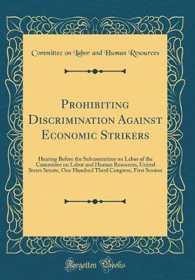 Prohibiting Discrimination Against Economic Strikers by Committee on Labor and Human Resources image