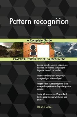 Pattern Recognition a Complete Guide by Gerardus Blokdyk image