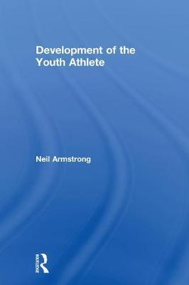 Development of the Youth Athlete by Neil Armstrong image