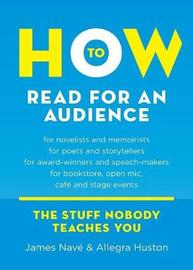 How to Read for an Audience by James Nave