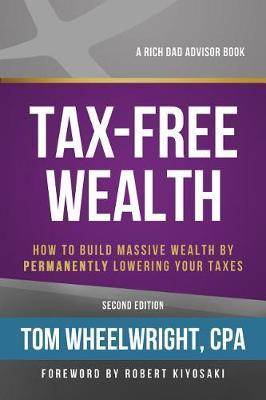 Tax-Free Wealth by Tom Wheelwright