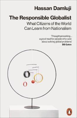 The Responsible Globalist by Hassan Damluji