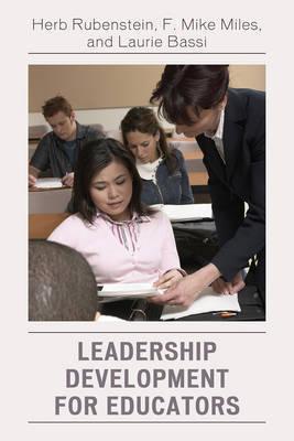 Leadership Development for Educators by Herb Rubenstein