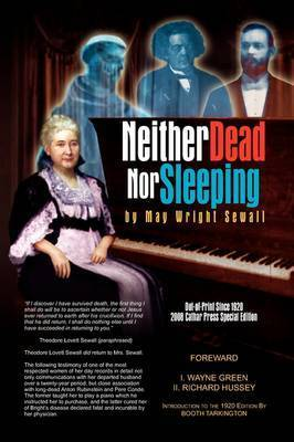 Neither Dead Nor Sleeping by May Wright Sewall