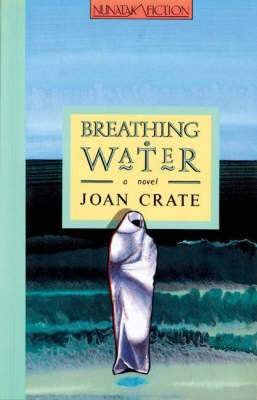 Breathing Water by Joan Crate