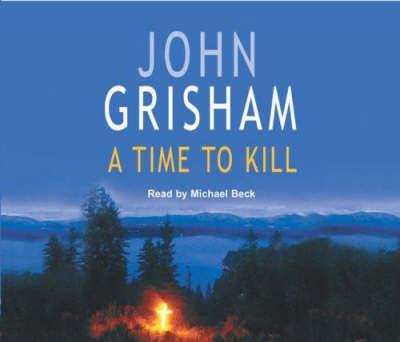 A Time to Kill by John Grisham image