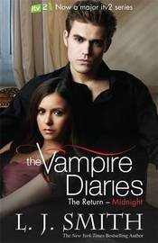 Midnight (Vampire Diaries: The Return #3) TV Tie-in Cover by L.J. Smith