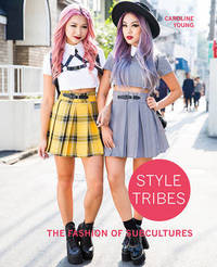 Style Tribes by Carolyn Young