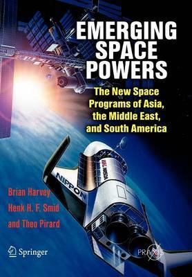 Emerging Space Powers by Brian Harvey