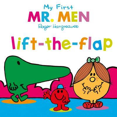 My First Mr Men Lift-the-Flap by Egmont Publishing UK