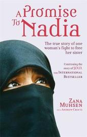 A Promise To Nadia by Zana Muhsen