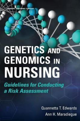 Genetics and Genomics in Nursing by Quannetta T Edwards