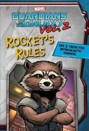 Marvel Guardians of the Galaxy: Rocket's Rules by Matt Sinclair image