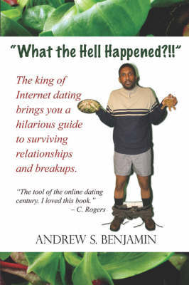 What the Hell Happened? by Andrew S Benjamin