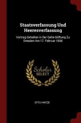 Staatsverfassung Und Heeresverfassung by Otto Hintze image