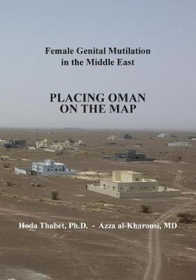 Female Genital Mutilation in the Middle East by Hoda Thabet