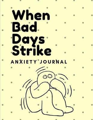When Bad Days Strike by Gia Lundby Rn